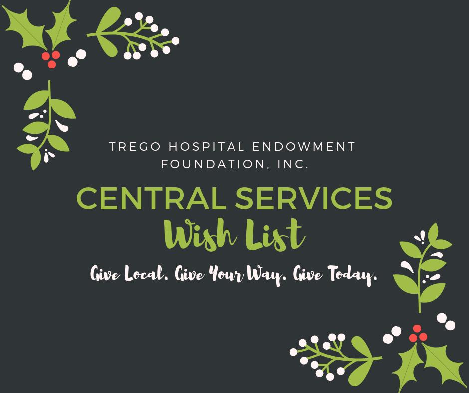 Trego Hospital Endowment Foundation Central Services Wish List