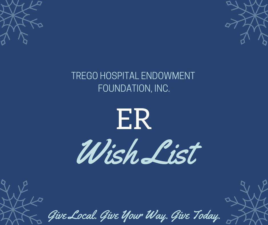 Trego Hospital Endowment Foundation ER Wish List