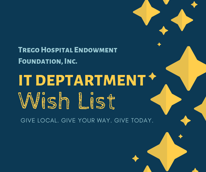 Trego Hospital Endowment Foundation IT Department wish list