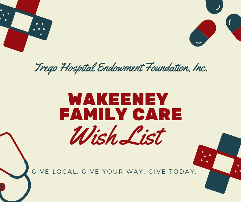 Trego Hospital Endowment Foundation WaKeeney Family Care Wish List