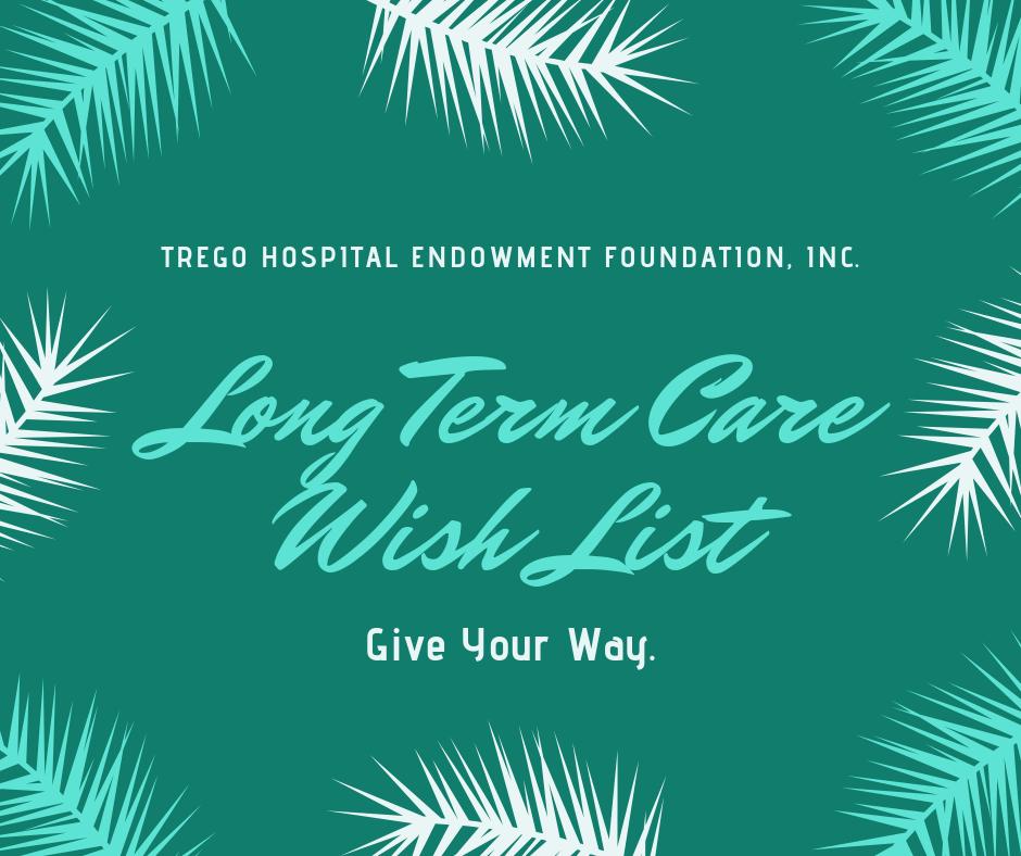 Trego Hospital Endowment Foundation Long Term Care wish list